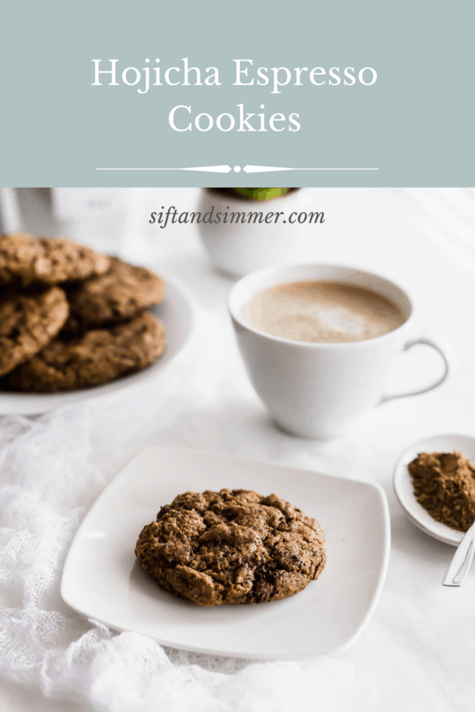 A hojicha espresso cookie on a white plate, cup of hojicha and plate of cookies in background with text overlay.