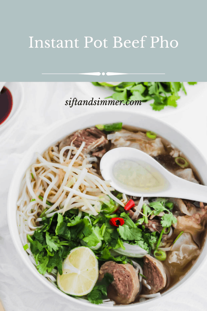 Instant Pot Beef Pho in a bowl with spoon with text overlay.