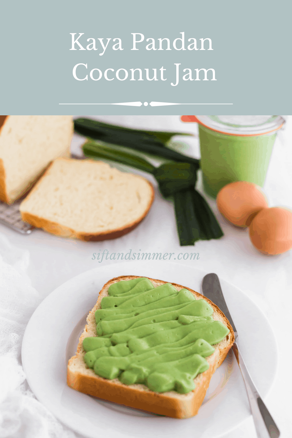 Green kaya pandan coconut jam on slice of bread with knife on plate, eggs and pandan leaves in background with text overlay.