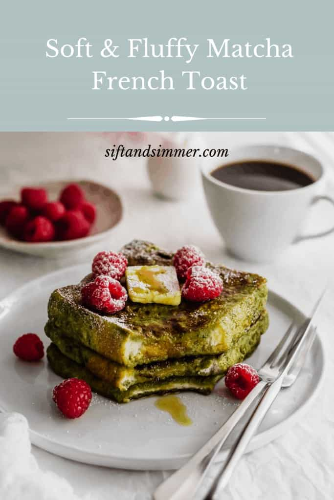 Stack of matcha french toast on white plate with raspberries, with text overlay.